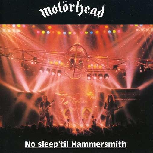 No Sleep 'til Hammersmith by Motorhead
