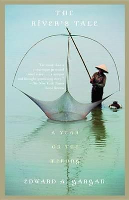 River's Tale by Edward Gargan