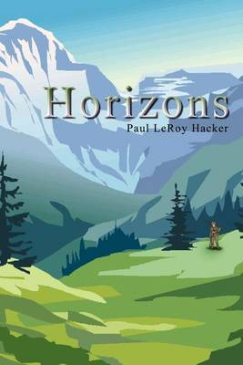 Horizons by Paul LeRoy Hacker