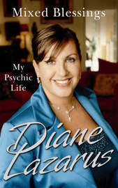 Mixed Blessings: My Psychic Life by Diane Lazarus image
