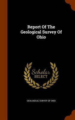 Report of the Geological Survey of Ohio image