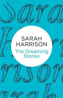 The Dreaming Stones by Sarah Harrison image