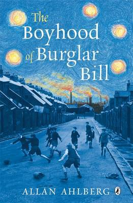 The Boyhood of Burglar Bill by Allan Ahlberg image