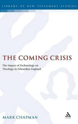 The Coming Crisis by Mark D. Chapman image