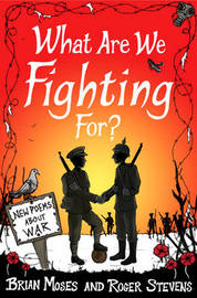 What Are We Fighting For? (Macmillan Poetry) by Roger Stevens