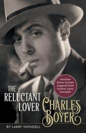 Charles Boyer by Larry Swindell