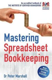 Mastering Spreadsheet Bookkeeping by Peter Marshall