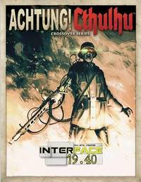 Achtung! Cthulhu RPG: Interface 19.40