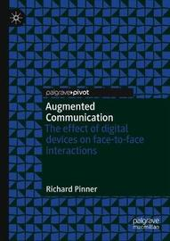 Augmented Communication by Richard S. Pinner
