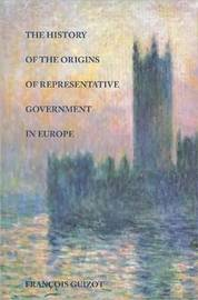 History of the Origins of Representative Government in Europe by Francois Guizot image