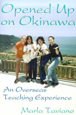 Opened Up on Okinawa: An Overseas Teaching Experience by Marla Taviano image