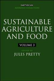Sustainable Agriculture and Food by Jules Pretty image