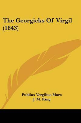 The Georgicks Of Virgil (1843) by Publius Vergilius Maro image