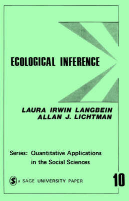 Ecological Inference by Laura Irwin Langbein