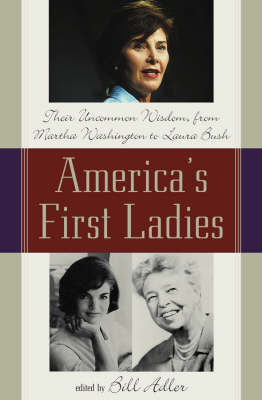 America's First Ladies by Bill Adler