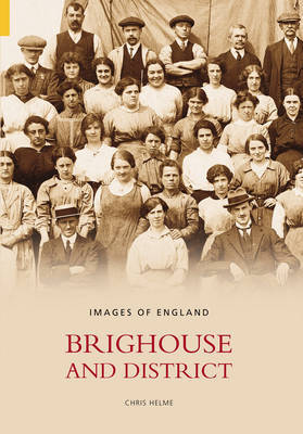 Brighouse & District by Christopher Helme