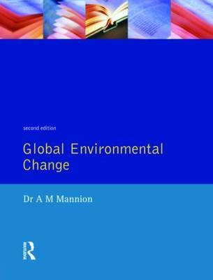 Global Environmental Change by Antoinette Mannion image