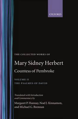 The Collected Works of Mary Sidney Herbert, Countess of Pembroke: Volume II: The Psalmes of David by Mary Sidney Herbert,Countess of Pembroke