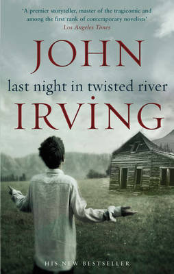 Last Night in Twisted River by John Irving image