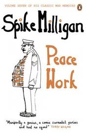 Peace Work by Spike Milligan