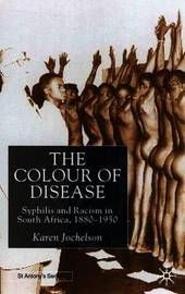The Colour of Disease by Karen Jochelson image