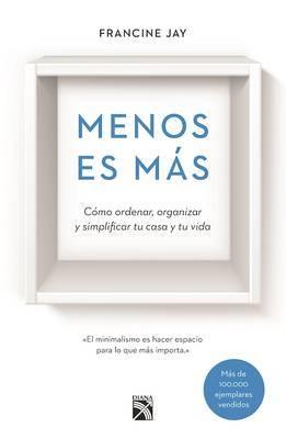 Menos Es Mas by Francine Jay