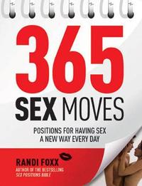 365 Sex Moves by Randi Foxx