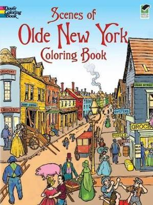 Scenes of Olde New York Coloring Book by Peter Copeland image
