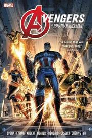 Avengers By Jonathan Hickman Omnibus Vol. 1 by Jonathan Hickman