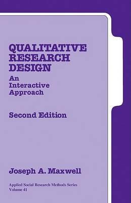 Qualitative Research Design by Joseph A. Maxwell image