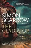 The Gladiator (Eagles of the Empire 9) by Simon Scarrow