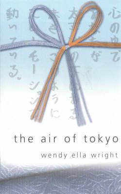 Air of Tokyo by Wendy Ella Wright image