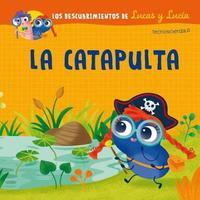Lucas y Lucia - La Catapulta by Various Authors