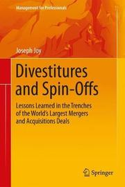 Divestitures and Spin-Offs by Joseph Joy