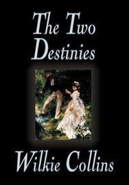 The Two Destinies by Wilkie Collins image