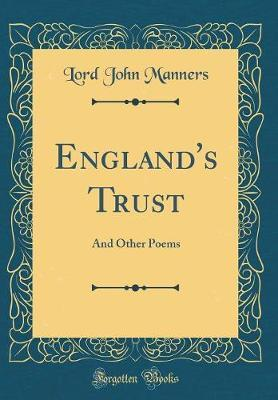 England's Trust by Lord John Manners
