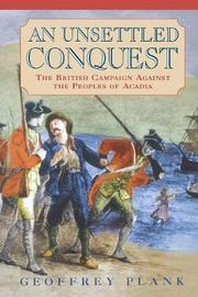 An Unsettled Conquest by Geoffrey Plank
