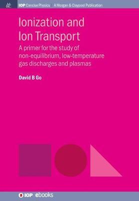 Ionization and Ion Transport by David B. Go image