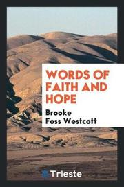 Words of Faith and Hope by Brooke Foss Westcott image