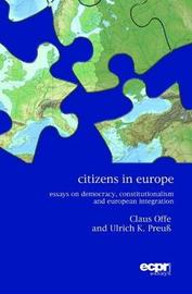 Citizens in Europe by Claus Offe