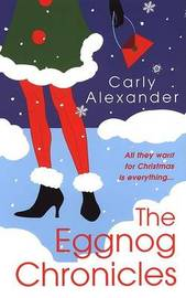 Eggnog Chronicles by C Alexander image