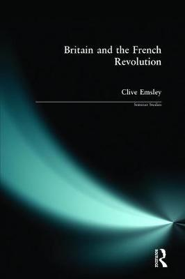 Britain and the French Revolution by Clive Emsley image