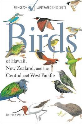 Birds of Hawaii, New Zealand, and the Central and West Pacific by Ber van Perlo