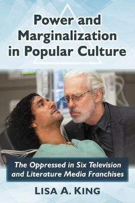 Power and Marginalization in Popular Culture