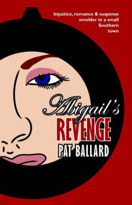 Abigail's Revenge by Pat Ballard image