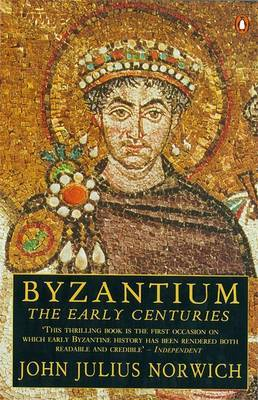 Byzantium: The Early Centuries: v. 1 by John Julius Norwich image