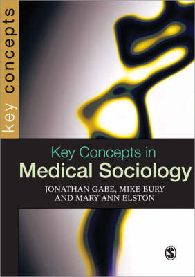 Key Concepts in Medical Sociology by Jonathan Gabe image
