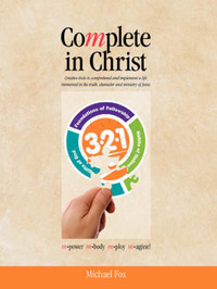 Complete in Christ by Michael Fox