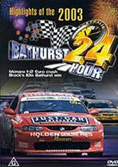 2003 Highlights Of The Bathurst 24 Hour Race on DVD
