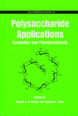 Polysaccharide Applications by Magda A. El-Nokaly